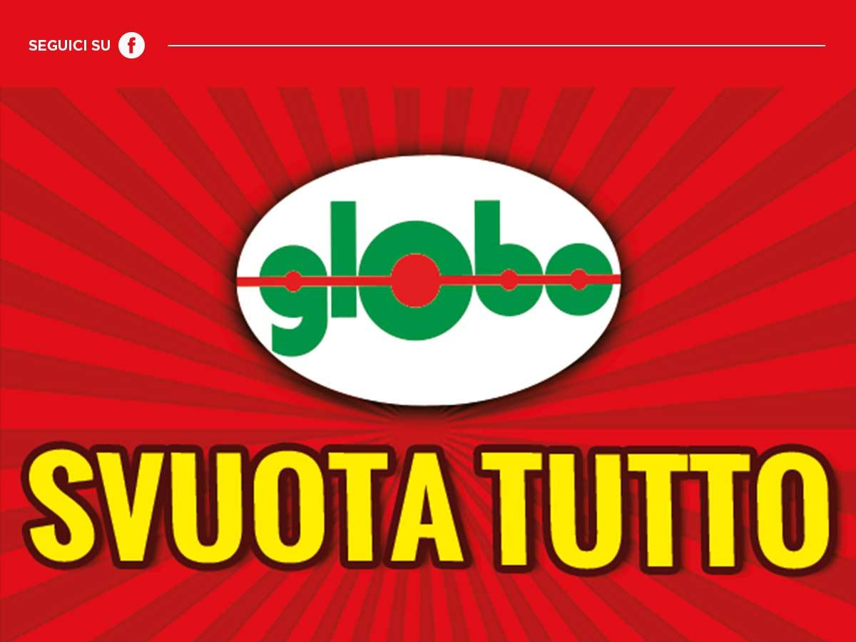 Gallerie Big, Globo Fuori Tutto